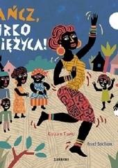 Okładka książki Tańcz, córko Księżyca! Kouam Tawa,Fred Sochard