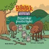 Okładka książki Żubr Pompik. Wyprawy. Dziarskie puszczyki Tomasz Samojlik