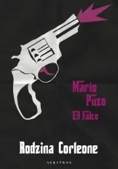 Okładka książki Rodzina Corleone Mario Puzo,Edward Falco