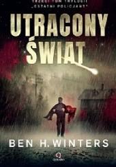 Okładka książki Utracony świat Ben H. Winters