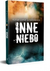 Okładka książki Inne niebo Katarzyna Grabowska