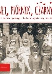 Okładka książki Bagnet, piórnik, czarny chleb. Jak młodzi ludzie pomogli Polsce wybić się na niepodległość Anna Wołosik