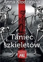 Okładka książki Taniec szkieletów Anna Kłodzińska