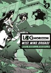 Okładka książki Log Horizon - West Wind Brigade #9 Mamare Touno,Koyuki