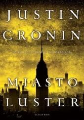 Okładka książki Miasto luster Justin Cronin