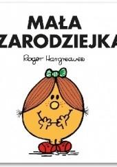 Okładka książki Mała Czarodziejka Roger Hargreaves