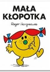 Okładka książki Mała Kłopotka Roger Hargreaves