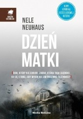 Okładka książki Dzień Matki Nele Neuhaus