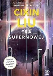 Okładka książki Era supernowej Cixin Liu