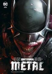 Okładka książki Batman - Metal: Mroczni Rycerze Greg Capullo,Scott Snyder,Dough Mahnke,Yanick Paquette,James Tynion IV,Jorge Jimenez