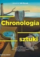 Okładka książki CHRONOLOGIA SZTUKI. Oś czasu kultury zachodniej od czasów prehistorycznych po współczesne. Iain Zaczek