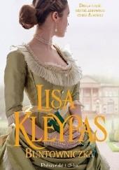 Okładka książki Buntowniczka Lisa Kleypas