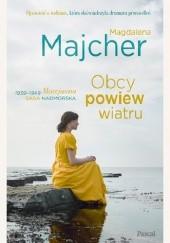 Okładka książki Obcy powiew wiatru Magdalena Majcher
