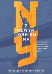 Okładka książki Z Nowym Jorkiem na NY (drugie wydanie) Magdalena Muszyńska-Chafitz