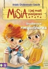 Okładka książki Misia i jej mali pacjenci. Urodzinowa niespodzianka Aniela Cholewińska-Szkolik