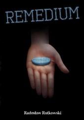 Okładka książki Remedium Radosław Rutkowski