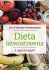 Okładka książki Dieta łatwostrawna z czym to się je Ewa Ceborska-Scheiterbauer