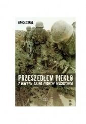 Okładka książki Przeszedłem piekło z Waffen-SS na froncie wschodnim Erich S Stahl