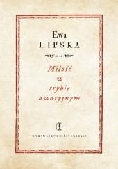 Okładka książki Miłość w trybie awaryjnym Ewa Lipska