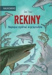 Okładka książki Rekiny – najlepsi myśliwi w przyrodzie Joe Flood