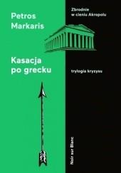 Okładka książki Kasacja po grecku Petros Markaris