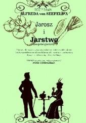 Okładka książki Jarosz i jarstwo. Przyczynki do nauki o pożywieniu wyłącznie roślinnym Alfred von Seefeld