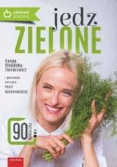 Okładka książki Jedz zielone Hanna Stolińska-Fiedorowicz