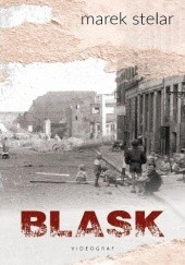 Okładka książki Blask Marek Stelar