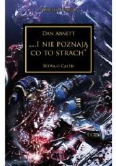 Okładka książki I nie poznają co to strach Dan Abnett