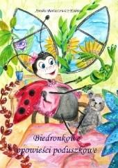 Okładka książki Biedronkowe opowieści poduszkowe Amelia Bartoszewicz-Kolman