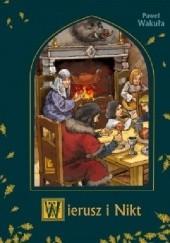 Okładka książki Wierusz i Nikt Paweł Wakuła