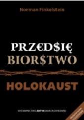 Okładka książki Przedsiębiorstwo Holocaust Norman Gary Finkelstein