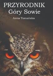 Okładka książki Przyrodnik Góry Sowie Anna Tomańska