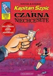 Okładka książki Kapitan Szpic i Czarna Niechcesete Daniel Koziarski,Artur Ruducha