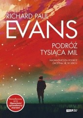 Okładka książki Podróż tysiąca mil Richard Paul Evans