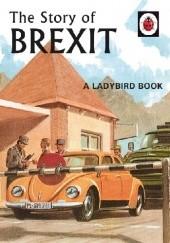 Okładka książki The Story of Brexit J.A. Hazeley,Joel Morris