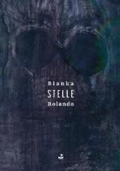 Okładka książki Stelle Bianka Rolando