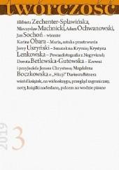 Okładka książki Twórczość nr 3 / 2019 Elżbieta Zechenter-Spławińska,Karina Obara,Jan Sochoń,Adam Ochwanowski,Redakcja miesięcznika Twórczość,Magdalena Boczkowska,Mieczysław Machnicki,Krystyna Lenkowska