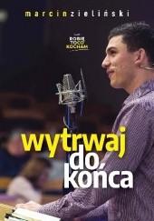 Okładka książki Wytrwaj do końca Marcin Zieliński