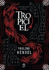 Okładka książki Tropiciel Paulina Hendel