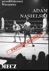 Okładka książki Mecz o kobietę Adam Nasielski