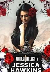 Okładka książki Violent Delights Jessica Hawkins