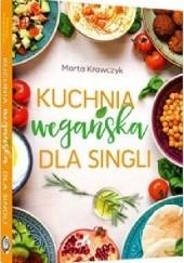 Okładka książki Kuchnia wegańska dla singli Marta Krawczyk