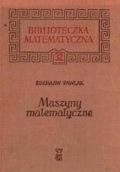 Okładka książki Maszyny matematyczne Zdzisław Pawlak