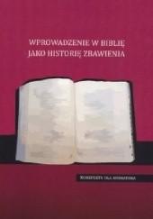 Okładka książki Wprowadzenie w Biblię jako historię zbawienia. Konspekt Marek Sędek