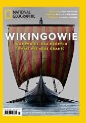 Okładka książki National Geographic. Numer Specjalny 1/2019 Wikingowie Redakcja magazynu National Geographic