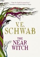 Okładka książki The Near Witch Victoria Schwab