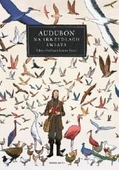 Okładka książki Audubon. Na skrzydłach świata Jérémie Royer,Fabien Grolleau