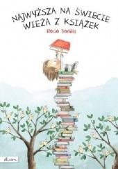 Okładka książki Najwyższa na świecie wieża z książek Rocio Bonilla