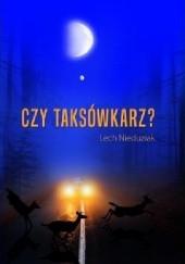 Okładka książki Czy taksówkarz? Lech Nieduziak